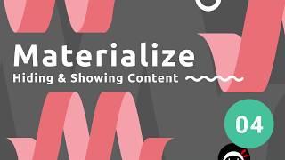 Materialize Tutorial #4 - Hiding Content
