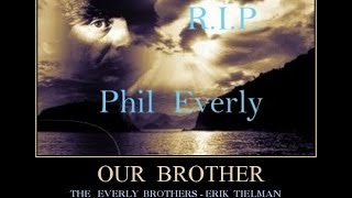 Phil Everly (RIP) * When I'm Dead and Gone * Long Remix Version