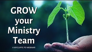 Growing Your Ministry Team
