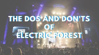 The Dos And Donts Of Electric Forest