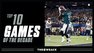 Top 10 Games of the 2010's! | NFL Throwback