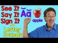 See It, Say It, Sign It | Letter Sounds | ASL Alphabet | Jack Hartmann