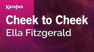 Karaoke Cheek to Cheek - Ella Fitzgerald *