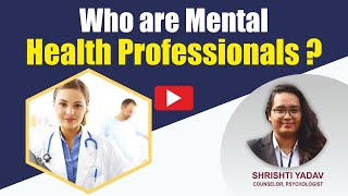 Who Are Mental Health Professionals | My Fit Brain