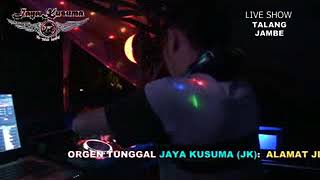 MIX OT. JAYA KUSUMA MALAM TAHUN BARU 2018 Live TALANG JAMBE LRG. ASEM VOL.2