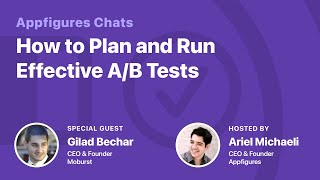 A/B Testing Part 2: How & What to Test with Gilad from Moburst
