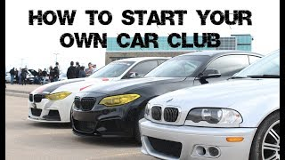How To Start Your Own Car Club
