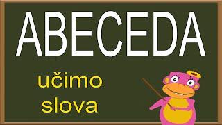 ABECEDA -  Učimo slova