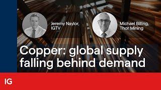 ig-uk-copper-global-supply-falling-behind-demand-24-03-2021