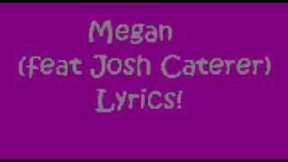 Megan Bayside lyrics~