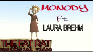 [ncs release] MONODY- THE FAT RAT Ft LAURA BREHM (UNOFFICIAL VIDEO)