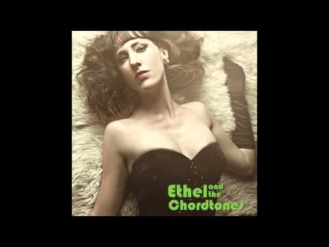 Serious Craving (Song) by Ethel And The Chordtones