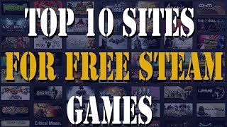 TOP 10 SITES FREE STEAM GAMES (2017)