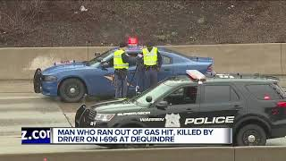 Driver who ran out of gas on I-696 hit, killed by passing vehicle