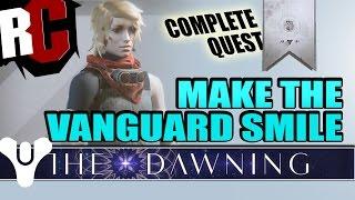 "Destiny ""Make The Vanguard Smile"" Complete Quest Guide (Burst Patrols)"