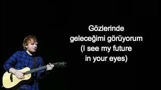 Ed Sheeran - Perfect Lyrics (Türkçe Çeviri)
