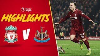 Shaqiri Stars As Reds Thrash Magpies | Highlights: Liverpool 4-0 Newcastle United