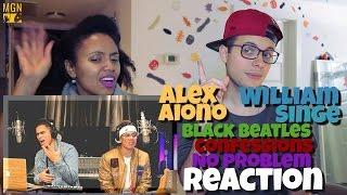 Alex Aiono & William Singe   Black Beatles, Confessions, & No Problem Reaction