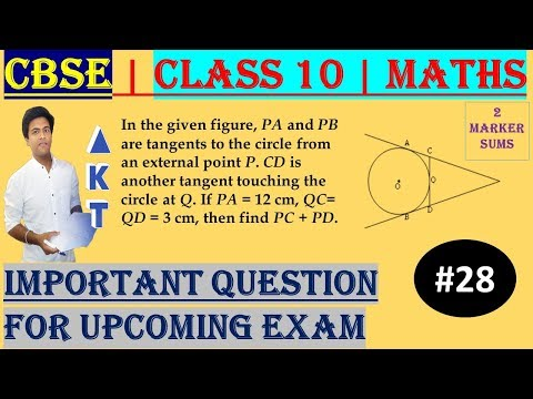 #28 CBSE | 2 Marks | In the given figure, PA and PB are tangents to the circle  from an external point P. CD is another tangent touching the circle at Q. If PA = 12 cm, QC= QD = 3 cm, then find PC + PD. | Class X | IMP Question
