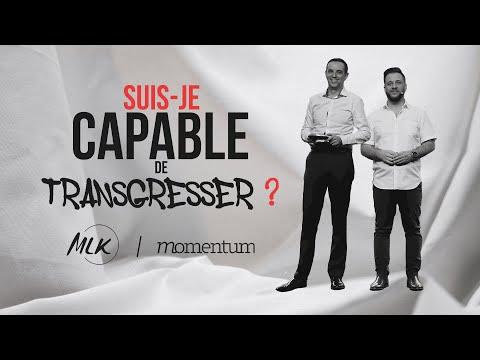 Suis-je capable de transgresser ? MLK/Momentum Partie 1