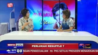 Aviliani View: Perlukah Reshuffle? #1