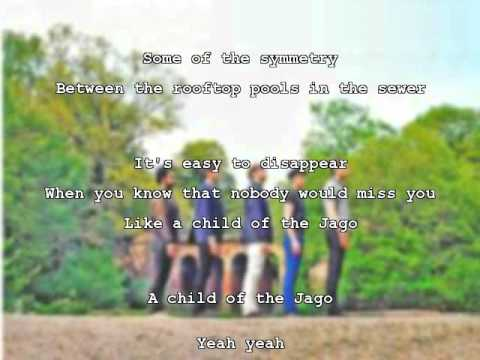 Kaiser Chiefs - Child of the Jago (w/ lyrics)