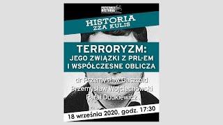 """TERRORYZM: jego związki z PRL-em i współczesne oblicza – cykl """"Historia zza kulis"""""""
