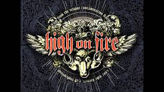 High On Fire   Witching Hour (Venom Cover)