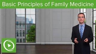 Basic Principles – Family Medicine   Lecturio