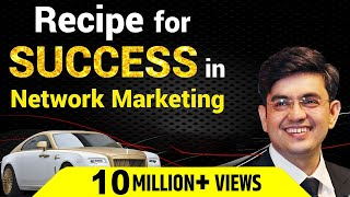 RECIPE FOR SUCCESS IN NETWORK MARKETING |  MR SONU SHARMA  |  HINDI  |  PART - 1