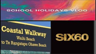 School Holidays & Beach VLOG Tribute To SIX60 Closer New Zealand