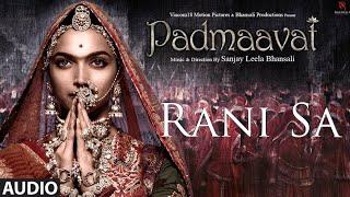 Padmaavat BGM - Rani Sa | Clean Audio with Lyrics