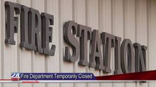 Jacksonville Fire Station Temporarily Closed