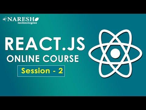 ReactJS Online Course | Session-2 | ReactJS Tutorials for Beginners | Online Training