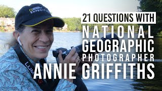 Annie Griffiths On National Geographic, Her Wildlife Photography Gear And More | 21 Questions