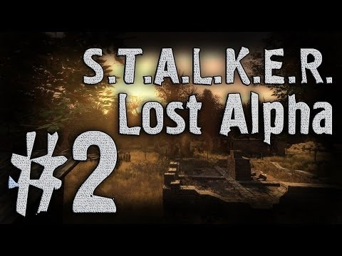 S.T.A.L.K.E.R. Lost Alpha #2 [Лис в плену]