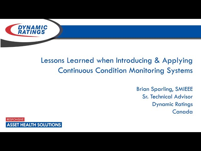 Lessons Learned When Introducing and Applying Continuous Condition Monitoring Systems at Electricity Forum