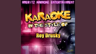 From Now On All My Friends Are Gonna Be] Strangers [In the Style of Roy Drusky] [Karaoke Version]