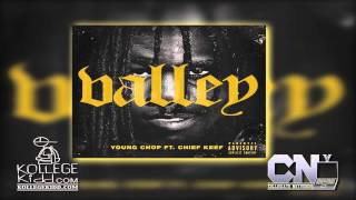 Chief Keef - Valley [Prod. Young Chop] | Still