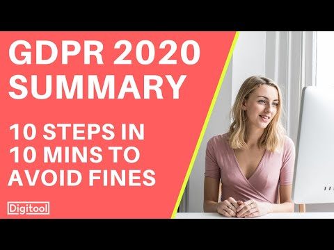 GDPR Compliance 2020 Summary - 10 Steps in 10 Minutes to Avoid Fines