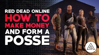 Red Dead Online   How to Make Money & Form A Posse (Red Dead Redemption 2)