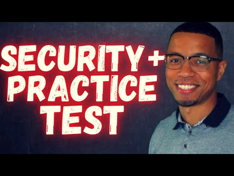 Security+ Test Prep *2021* | Practice Questions | What To Expect On ...