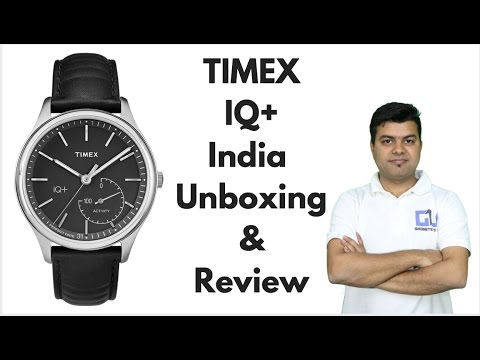 Timex IQ+ Plus India Unboxing, Review, Pros, Cons, Comparison | Gadgets To Use