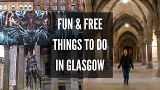 One Day In Glasgow | 7 Fun And FREE Things To Do In Glasgow Scotland | Glasgow City Guide
