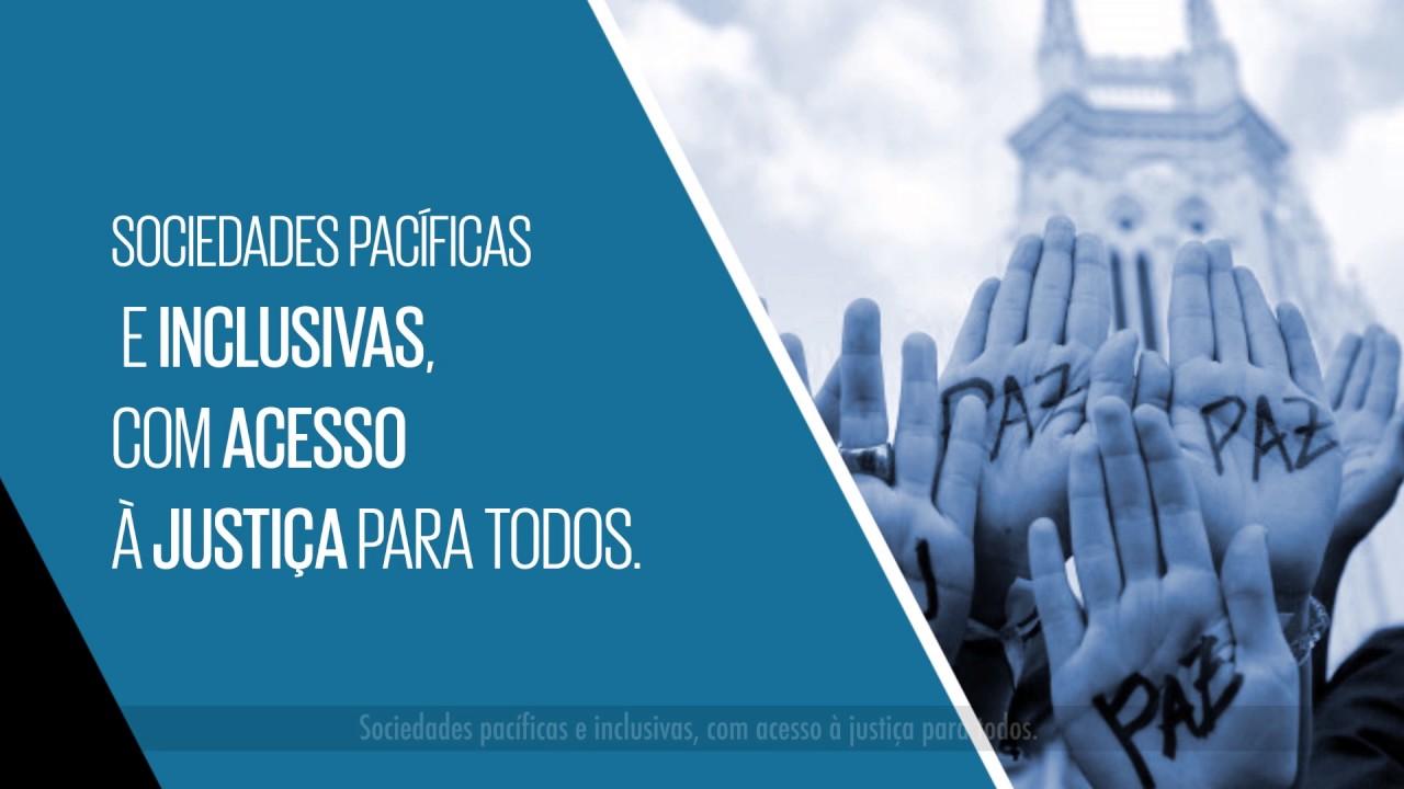 ODS 16 – Paz, Justiça e Instituições Eficazes