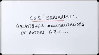 Banane : Personne occidentale (ou occidentalisée) d'apparence asiatique ?