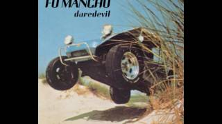 Fu Manchu - Daredevil (Full Album)