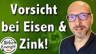 Vorsicht bei Eisen und Zink! (Dr. Volker Schmiedel)