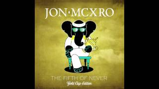 JON MCXRO   Don't Say Nothin' (Feat. JoJo)