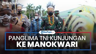 Kunjungan ke Manokwari, Panglima TNI Imbau Warga Jaga Komitmen Persaudaraan